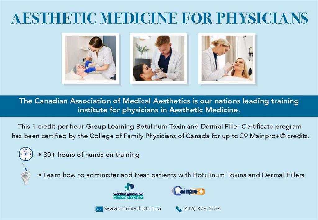 The Canadian Association of Medial Aesthetics is our Nations Leading Training institute for physicians in Aesthetic Medicine